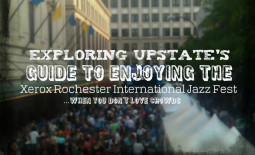 Exploring Upstate's Guide To Enjoying the Rochester International Jazz Fest