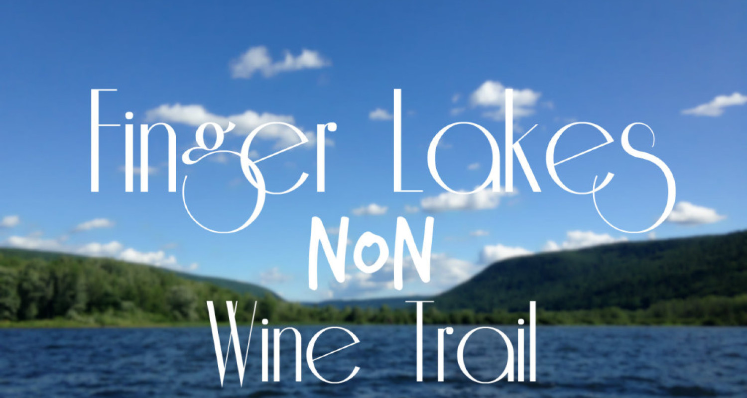 Finger Lakes NON-Wine Trail - Featured Image
