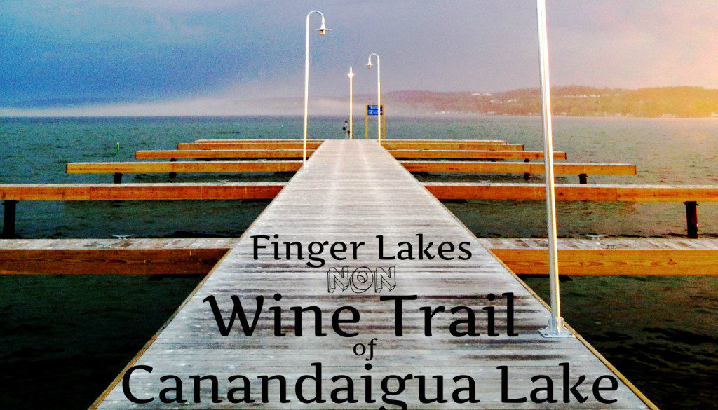 Finger Lakes NON-Wine Trail of Canandaigua Lake - Featured Image