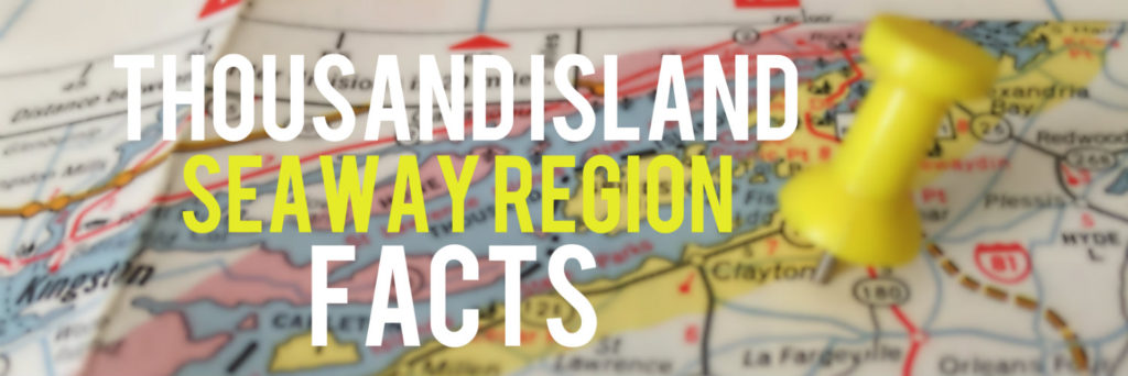 Thousand Island Seaway Region Facts - Banner