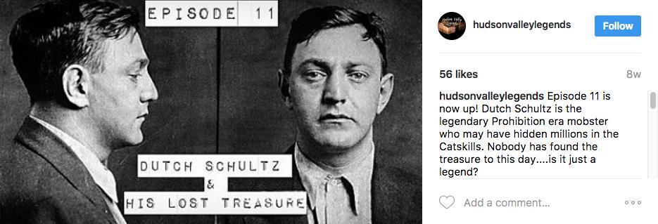 Hudson Valley Legends Episode 11 - Dutch Schultz & His Lost Treasure